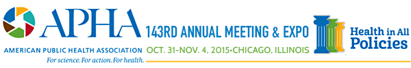 2015 APHA Annual Meeting & Expo (Oct. 31 - Nov. 4, 2015)